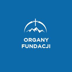 Organy Fundacji - Fundacja NA SKALE