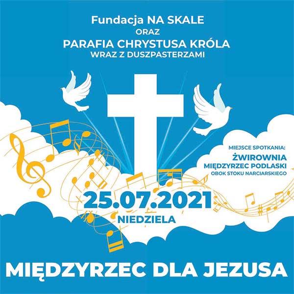 Międzyrzec dla Jezusa 2021